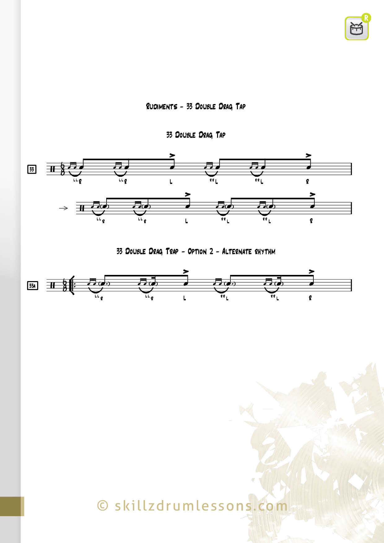 This is an image of the Official 40 Essential P.A.S. Rudiments #33 The Double Drag Tap by Skillz Drum Lessons