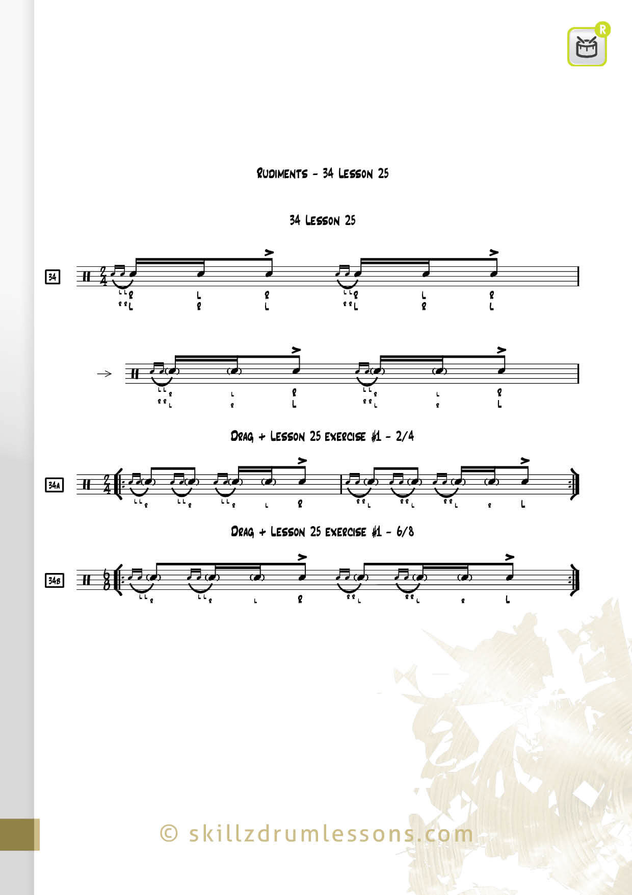 This is an image of the Official 40 Essential P.A.S. Rudiments #34 The Lesson 25 by Skillz Drum Lessons