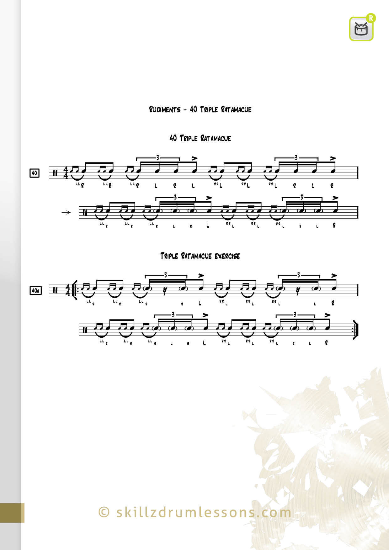 This is an image of the Official 40 Essential P.A.S. Rudiments #40 The Triple Ratamacue by Skillz Drum Lessons