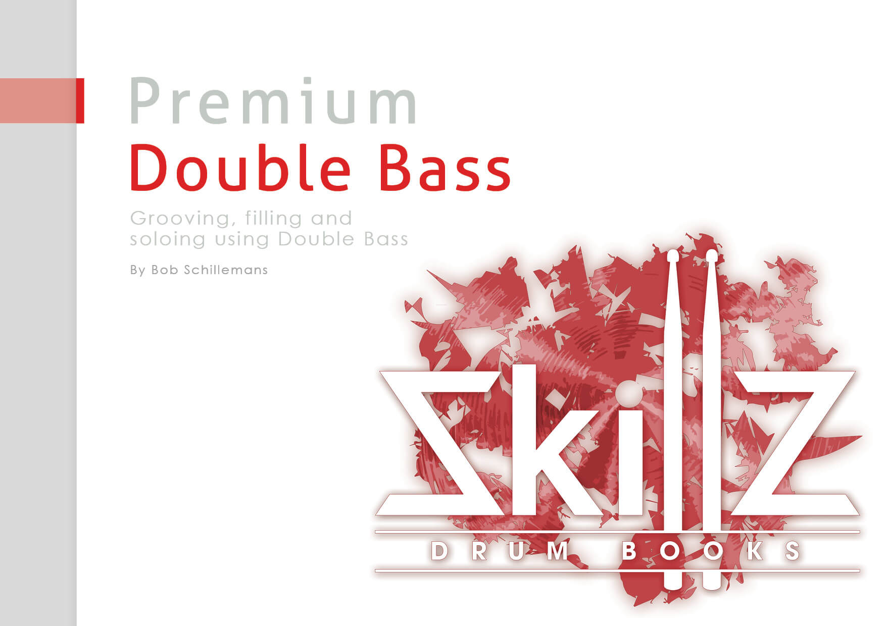 Image of cover of Premium Course Double Bass Drumming by Skillz Drum Lessons