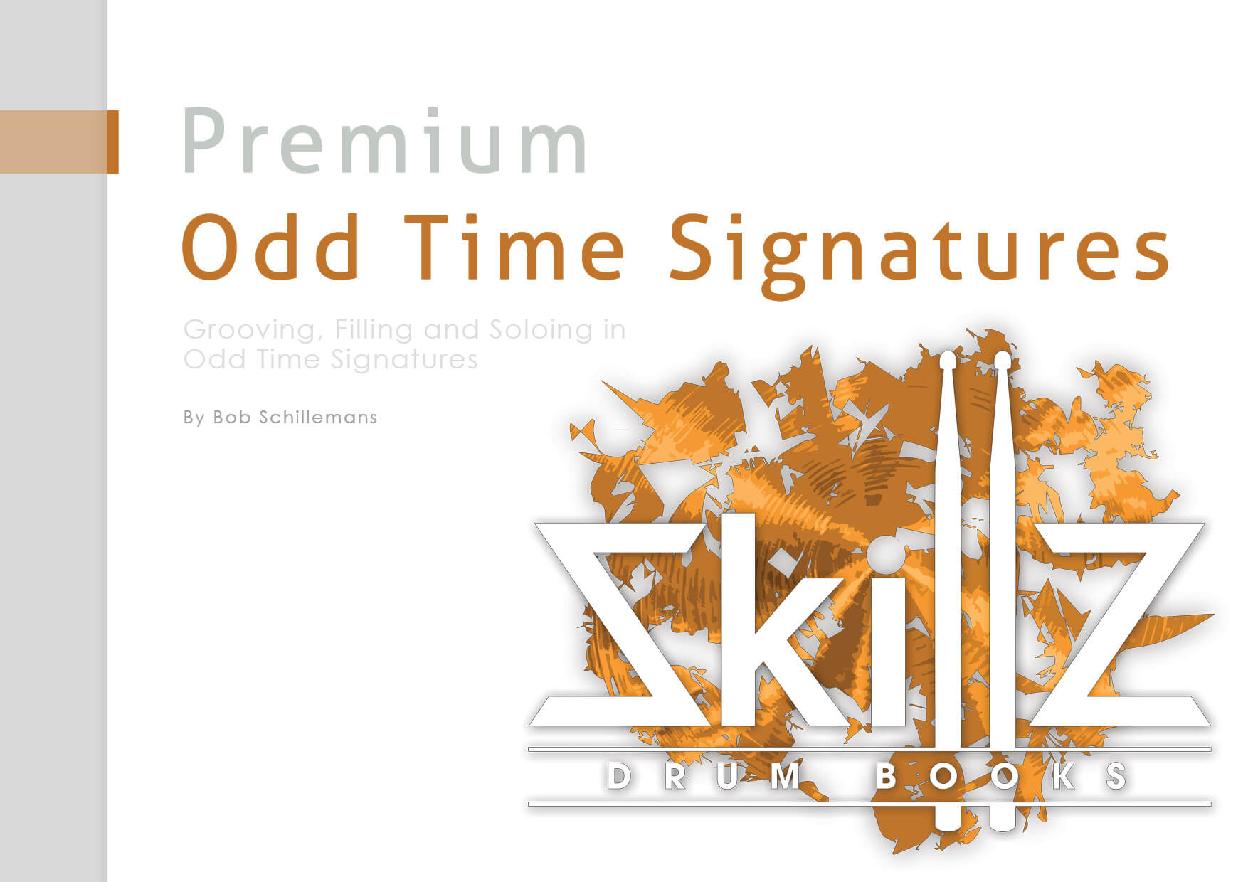 Image of Cover of Premium Course Odd Time Signatures by Skillz Drum Lessons