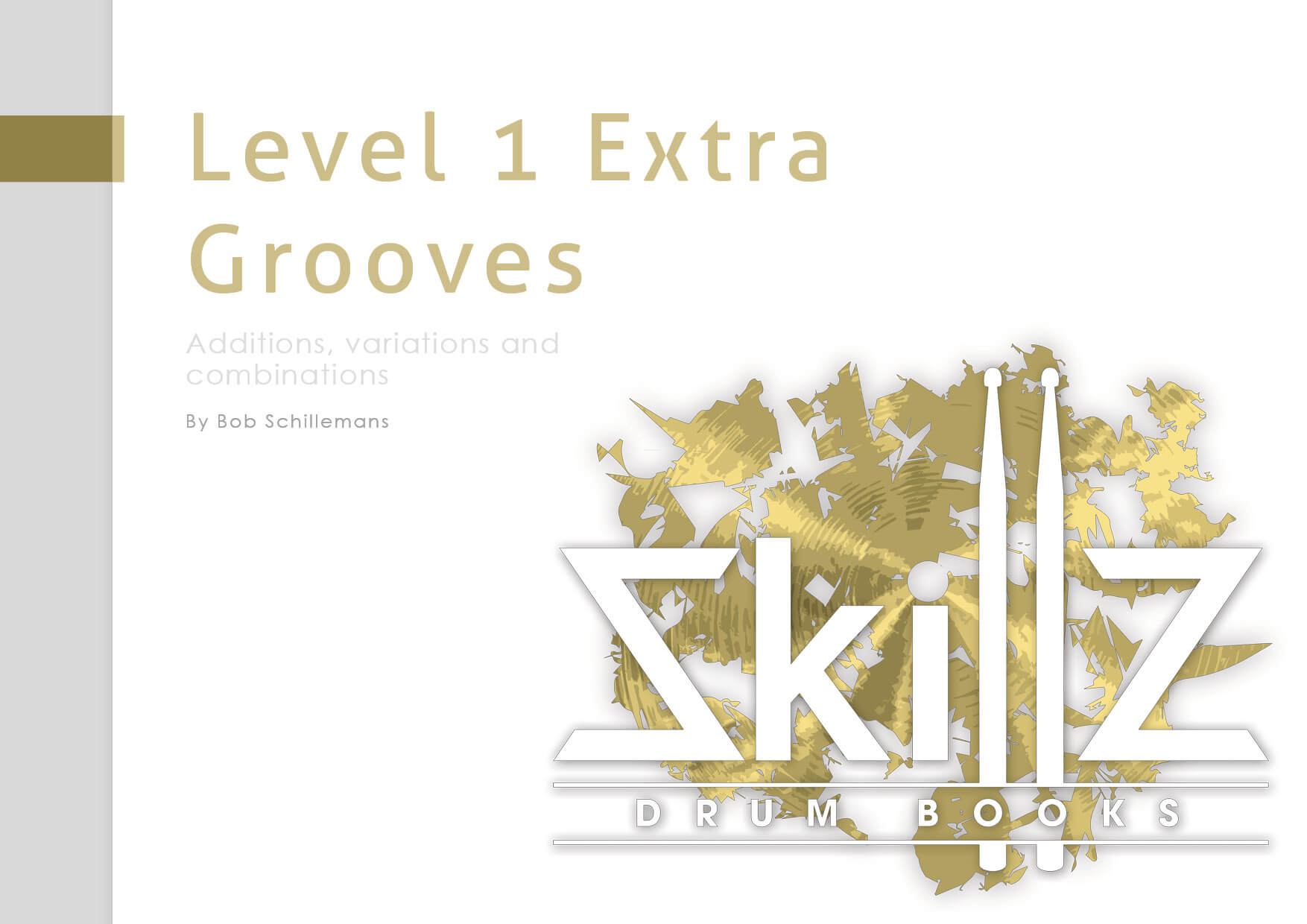 Cover Online Drum Book Level 1 Extra Grooves Skillz Drum Lessons
