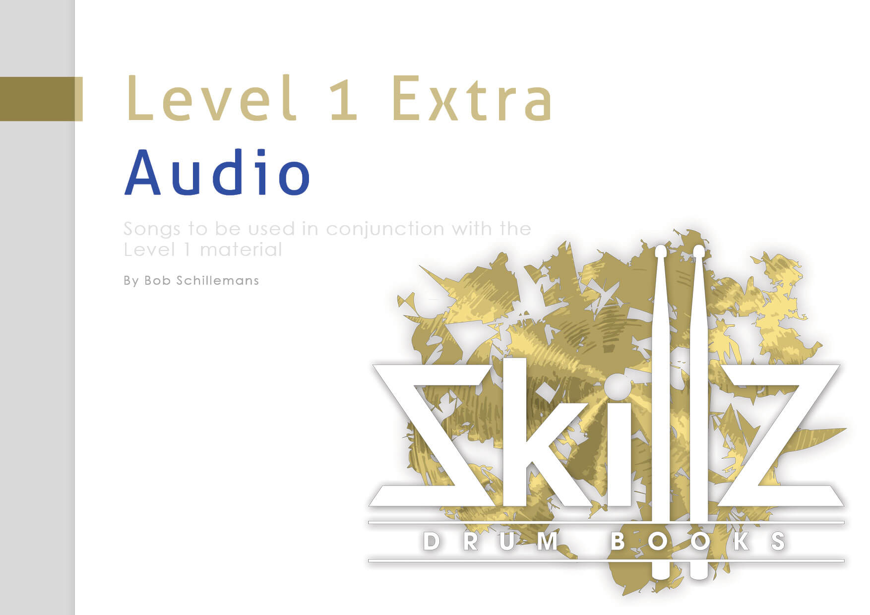 Cover Online Drum Book Level 1 Extra Audio by Skillz Drum Lessons