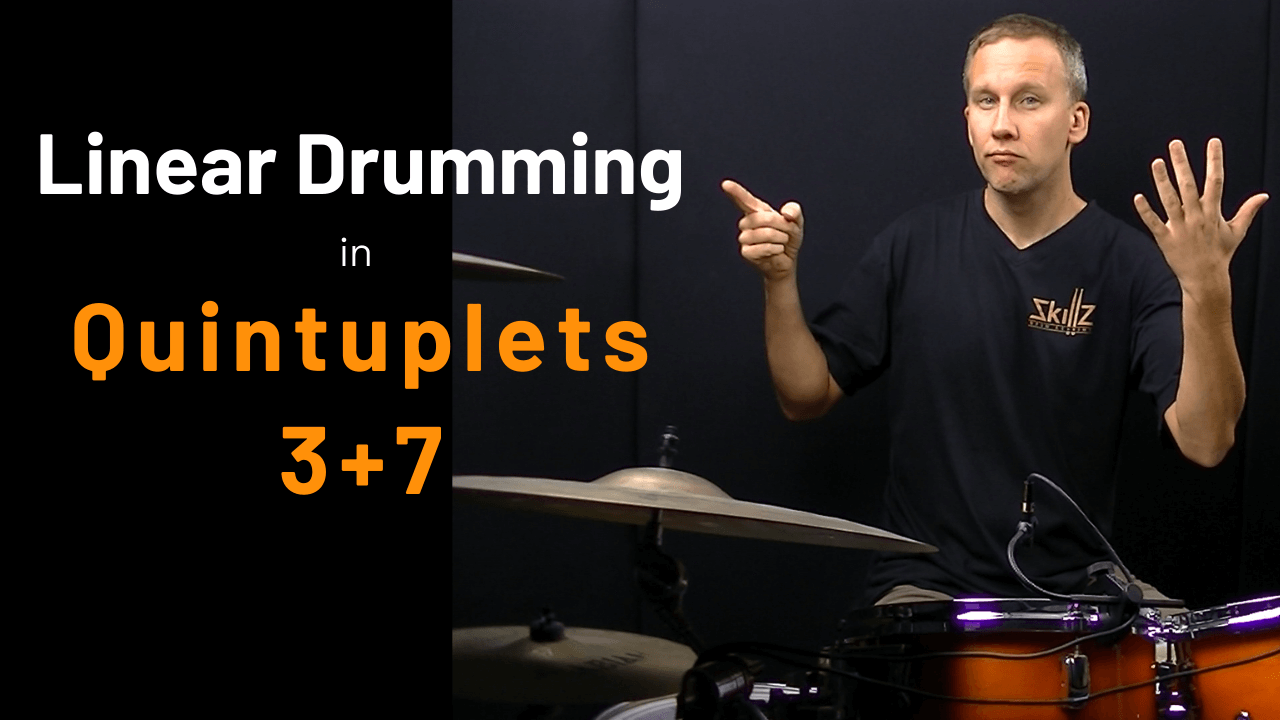 Free drum lesson about Linear Drumming in Quintuplets by Skillz Drum Lessons