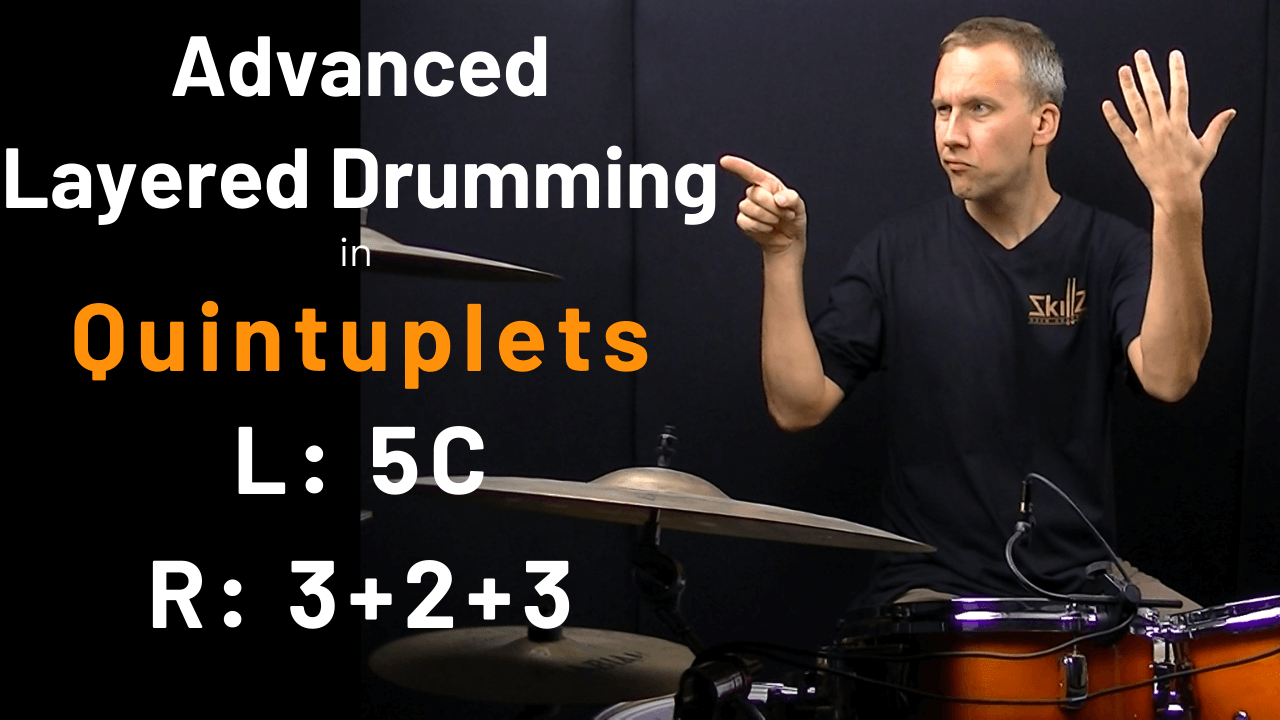 Free drum lesson about Layered Ostinato Drumming in Quintuplets by Skillz Drum Lessons